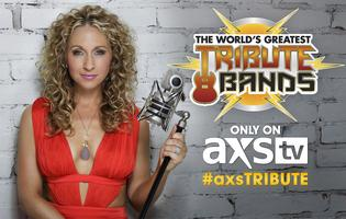 The World's Greatest Tribute Bands on AXS TV