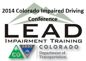 2014 Colorado Impaired Driving Conference- Denver