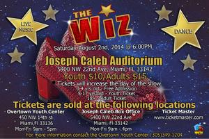Overtown Youth Center presents The WIZ!