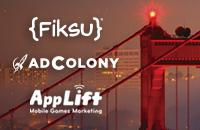 Kick off Casual Connect with Fiksu, AdColony & AppLift