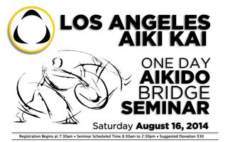 Los Angeles Aiki Kai Bridge Seminar