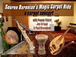 Magic Carpet Ride with Souren Baronian and Friends