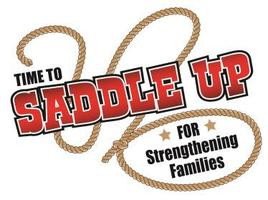Time to Saddle Up for Strengthening Families