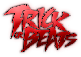 TICKETS ONSALE AT: TRICKORBEATS.WANTICKETS.COM