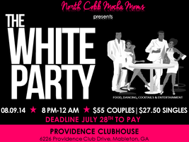 THE ALL WHITE PARTY presented by North Cobb Mocha Moms
