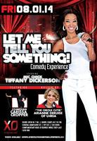 Let Me Tell You Something! Comedy Experience