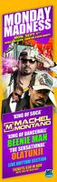 MONDAY MADNESS FEAT. MACHEL MONTANO, BEENIE MAN,...