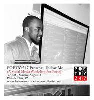 POETRY247 Presents: Follow Me (A Social Media Workshop...
