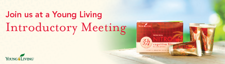 Young Living Introductory Meeting Featuring NingXia Nit...