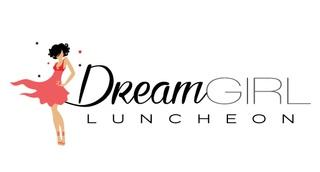 Dream Girl Luncheon