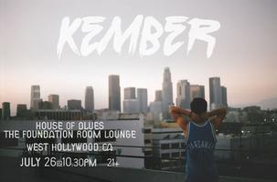 Kember @ House of Blues Foundation Lounge