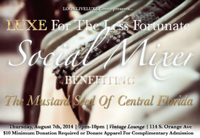 LUXE For The Less Fortunate Social Mixer Benefiting The...