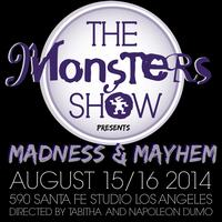 The Monsters Show 2014: Madness & Mayhem