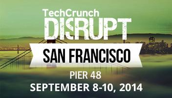 TechCrunch Disrupt SF 2014