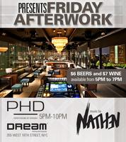 FREE ADMISSION AFTER WORK PARTY  @ PHD DREAM HOTEL...