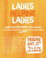 Ladies Helping Ladies - a night out event benefiting...