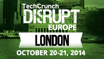 TechCrunch Disrupt Europe 2014: London