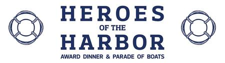 2014 Heroes of the Harbor Award Dinner & Parade of...