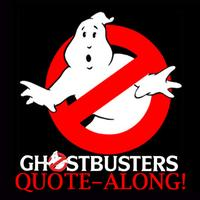 Ghostbusters Quote-along!