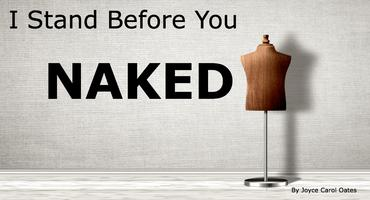 I Stand Before You Naked - Cast A - Saturday @ 7PM
