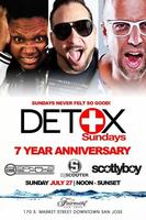 DETOX Sundays ★ 7 Year Anniversary ★ July 27th