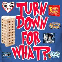 """Turn Down 4 What"" Game Night"