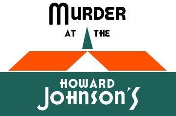 Murder at the Howard Johnson's