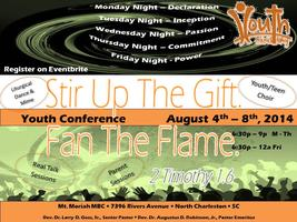 Stir Up The Gift - Fan the Flame Youth Conference