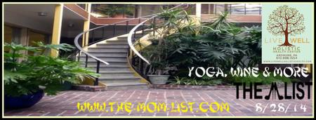 "The ""M"" List: Yoga, Wine & More"