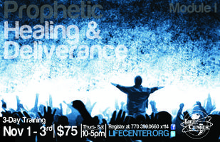 3 Day Prophetic Healing & Deliverance Training MOD I