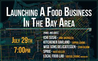 Panel: Launching A Food Business In The Bay Area