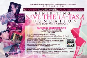 2012 Classic Weekend ALL GIRLZ PARTY benefiting...