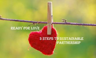 Ready for Love: 3 steps to sustainable partnership