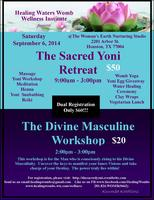 The Sacred Yoni Retreat & The Divine Masculine Workshop