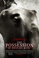 THE POSSESSION OF MICHAEL KING Free Screening in Austin