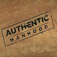 Authentic Manhood - Family Gathering Cookout