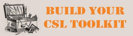 Build Your CSL Toolkit: CSL Project Planning