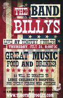 Timothy O'Toole's Presents The Band Billy's July 31st...