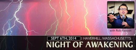 Haverhill, Massachusetts: Night of Awakening with Rob...