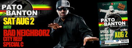 Pato Banton w/ Bad Neighborz, Special C & City Reef