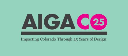 AIGA CO 25 Exhibit: Opening Reception with Chapter...