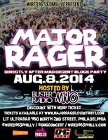WIRED 96.5 PRESENTS: Major Rager