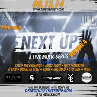 DrivenSociety Presents NEXT UP VOL. IV