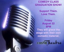 Comedy Class Graduation/Fri. August 22