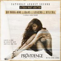 Club Providence - Addiction Saturdays - 3 Levels of...