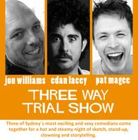 Lacey-Williams-Magee Three-Way Trial Show