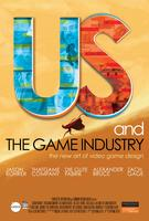 US AND THE GAME INDUSTRY (Aug. 8th - 14th)