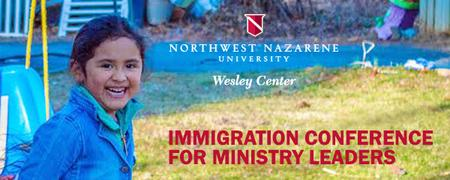 Engaging Immigration: A Ministry Leader's Conference...