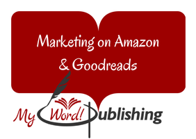Marketing Your Book on Amazon and Goodreads