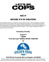 LET'S BE COPS Advance Screening @ Golden Road Brewing